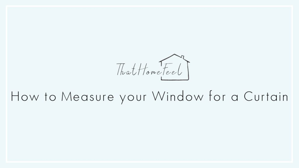 How to Measure your Window for a Curtain